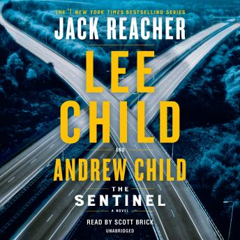 Download Sentinel: A Jack Reacher Novel by Lee Child, Andrew Child
