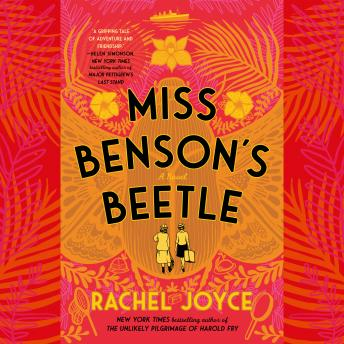 Miss Benson's Beetle: A Novel