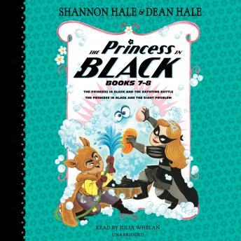 The Princess in Black, Books 7-8: The Princess in Black and the Bathtime Battle; The Princess in Bla