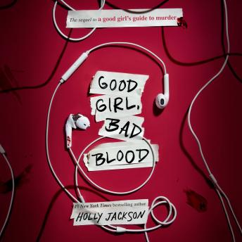 Download Good Girl, Bad Blood: The Sequel to A Good Girl's Guide to Murder by Holly Jackson