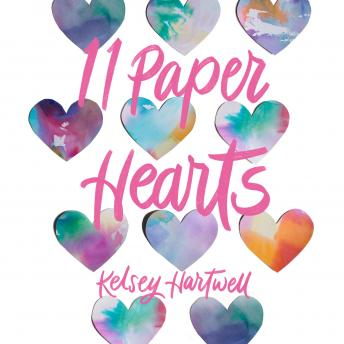 Download 11 Paper Hearts by Kelsey Hartwell