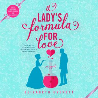 Lady's Formula for Love, Elizabeth Everett