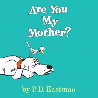 Download Are You My Mother? by P.D. Eastman