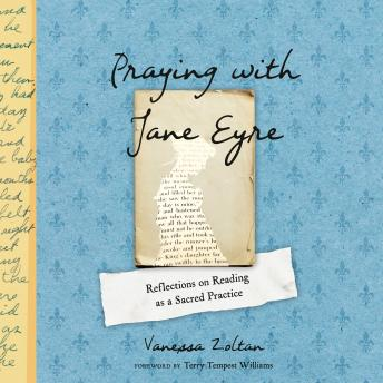 Praying with Jane Eyre: Reflections on Reading as a Sacred Practice