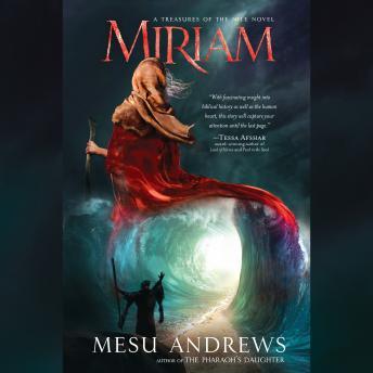Miriam: A Treasures of the Nile Novel