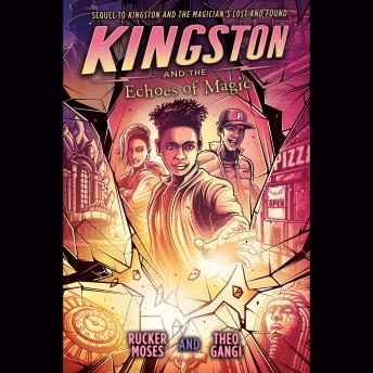 Kingston and the Echoes of Magic