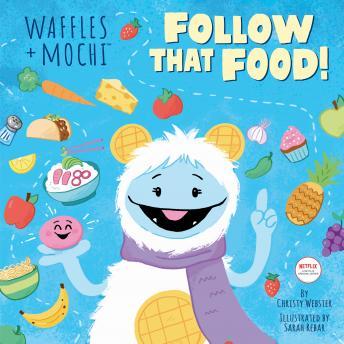 Follow That Food! (Waffles + Mochi)