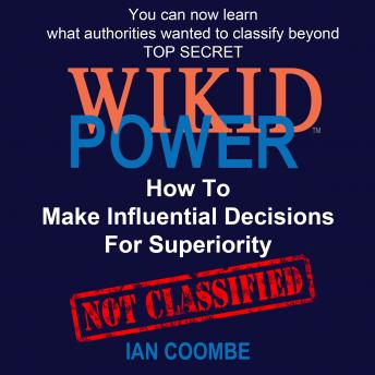 Download WIKID POWER - How To Make Influential Decisions For Superiority by Ian Coombe