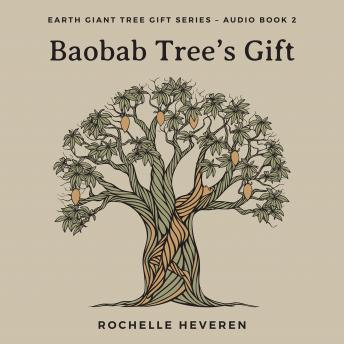 Download Baobab Tree's Gift by Rochelle Heveren