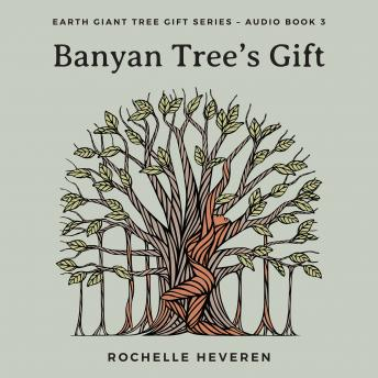 Download Banyan Tree's Gift by Rochelle Heveren