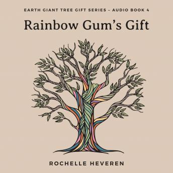 Download Rainbow Gum's Gift by Rochelle Heveren