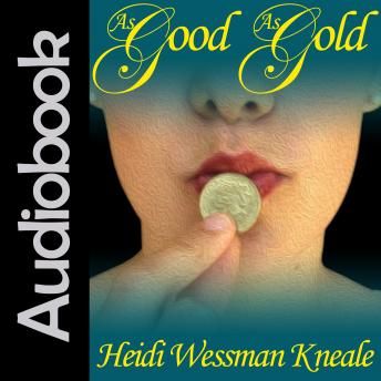Download As Good As Gold by Heidi Wessman Kneale