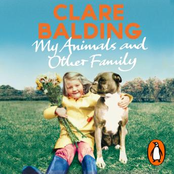 My Animals and Other Family, Clare Balding