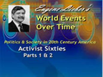 Politics & Society in 20th Century America Series: Activist 60s