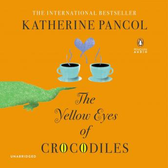 Yellow Eyes of Crocodiles: A Novel, Katherine Pancol