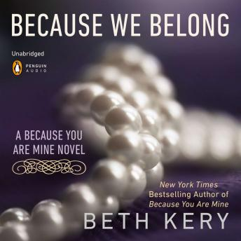 Because We Belong: A Because You Are Mine Novel
