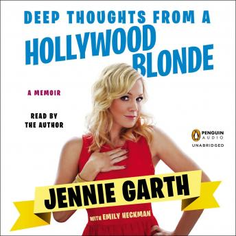 Download Deep Thoughts From a Hollywood Blonde by Emily Heckman, Jennie Garth