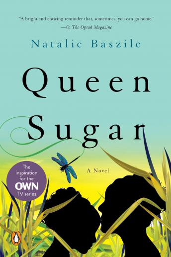 Queen Sugar: A Novel, Audio book by Natalie Baszile