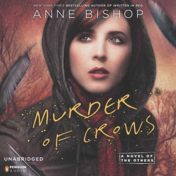 Murder of Crows: A Novel of the Others, Anne Bishop