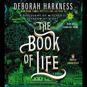 Book of Life: A Novel, Deborah Harkness