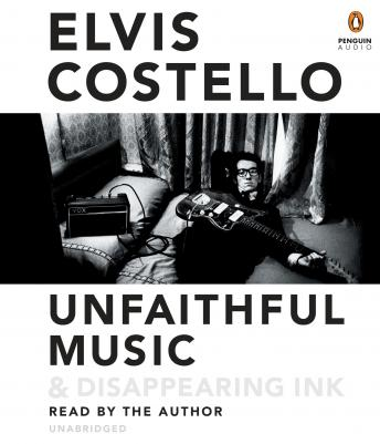 Download Unfaithful Music & Disappearing Ink by Elvis Costello