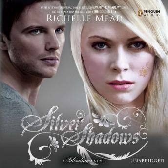 Download Silver Shadows: A Bloodlines Novel by Richelle Mead