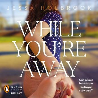 While You're Away, Jessa Holbrook