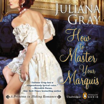 How to Master Your Marquis, Juliana Gray