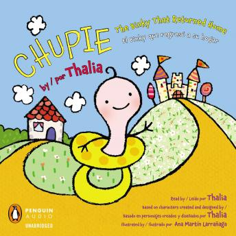 Chupie / Chupi: The Binky That Returned Home /   El Binky que regressó a su hogar, Thalia