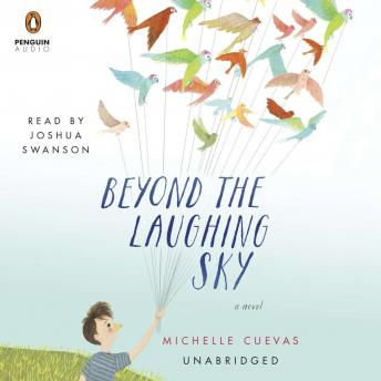 Beyond the Laughing Sky, Michelle Cuevas
