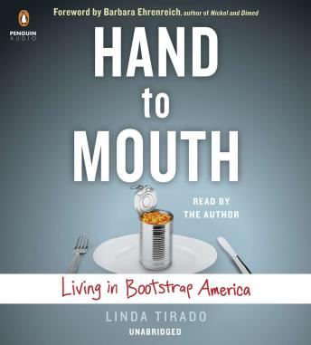 Hand to Mouth: Living in Bootstrap America, Linda Tirado