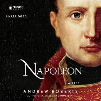 Download Napoleon: A Life by Andrew Roberts