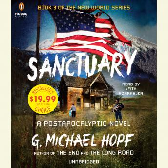 Download Sanctuary: A Postapocalyptic Novel by G. Michael Hopf