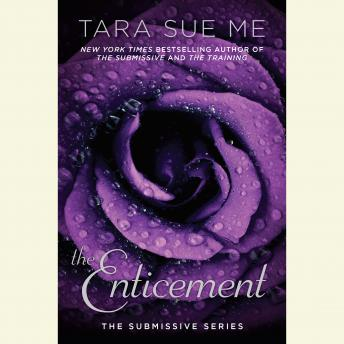 The Enticement: The Submissive Series