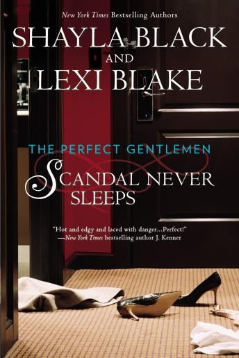 Scandal Never Sleeps, Lexi Blake, Shayla Black
