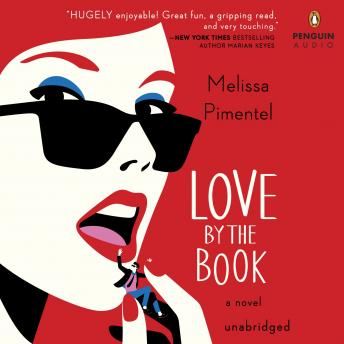 Love by the Book: A Novel, Melissa Pimentel