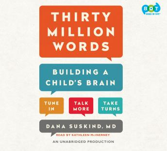 Download Thirty Million Words: Building a Child's Brain by Dana Suskind