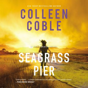 Seagrass Pier, Colleen Coble