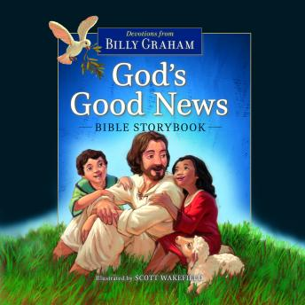 Download God's Good News Bible Storybook by Billy Graham