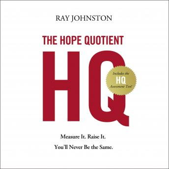 Hope Quotient: Measure It. Raise It. You'll Never Be the Same. sample.