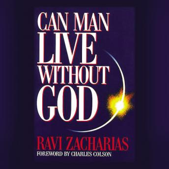 Can Man Live without God, Ravi Zacharias