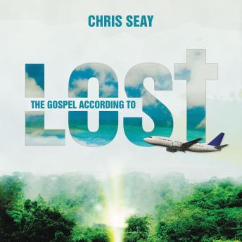 Gospel According to Lost, Chris Seay