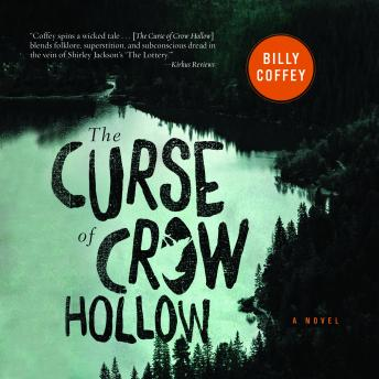 Curse of Crow Hollow, Billy Coffey