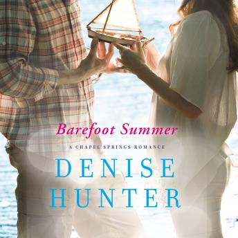 Barefoot Summer, Denise Hunter