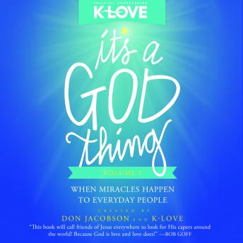 It's a God Thing Volume 2: When Miracles Happen to Everyday People, Don Jacobson