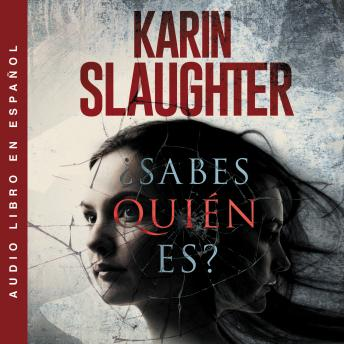 Download ¿Sabes quien es? by Karin Slaughter