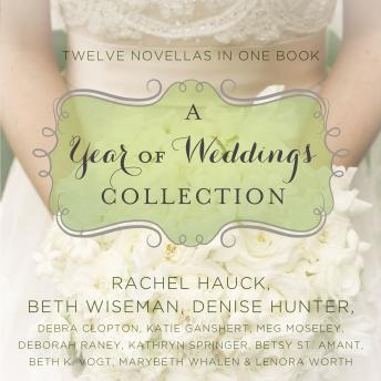 A Year of Weddings: Twelve Love Stories