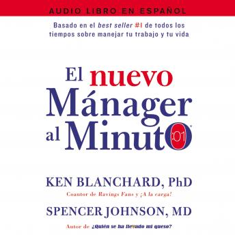nuevo mAnager al minuto (One Minute Manager - Spanish Edition): El metodo gerencial mAs popular del mundo