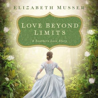 Love Beyond Limits: A Southern Love Story