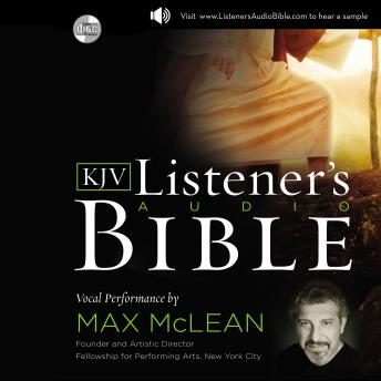 Download Listener's Audio Bible - King James Version, KJV: Complete Bible: Vocal Performance by Max McLean by Max Mclean
